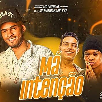 Má Intenção (feat. MCs Matheuzinho e G6)