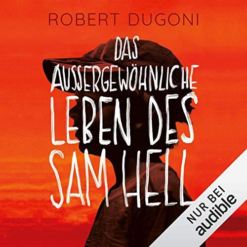 Das außergewöhnliche Leben des Sam Hell cover art