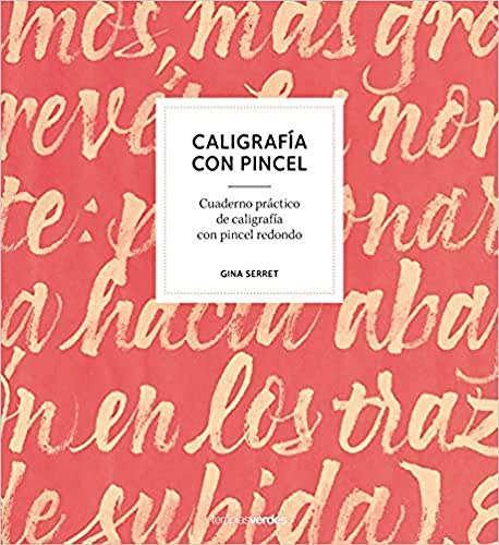 Caligrafía con pincel (Terapias Verdes): Cuaderno práctico de caligrafía con pincel redondo