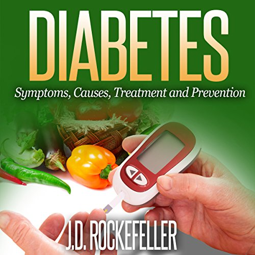 Diabetes: Symptoms, Causes, Treatment and Prevention audiobook cover art