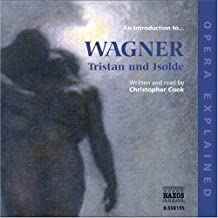 Introduction to Wagner: Tristan Und Isolde / Various