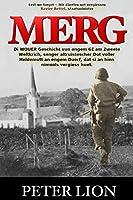 Merg: Di WOUER Geschicht vun engem GI am Zweete Weltkrich, senger altruistescher Dot voller Heldemutt an engem Duerf, dat si an hien nimools vergiess huet.