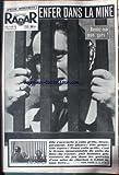 RADAR [No 393] du 15/08/1956 - ENFER DANS LA MINE - LE PUITS DU BOIS-DU-CAZIER - PARACHUTE - LA 1ERE RONDE VERTIGINEUSE.