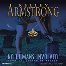No Humans Involved: Women of the Otherworld, Book 7