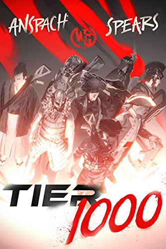 Sci-fi, fantasy, thriller, history, mythology… this story has a little something for everyone. <em>TIER 1000 </em>by Jason Anspach and Doc Spears