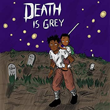 Death Is Grey