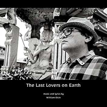 The Last Lovers on Earth