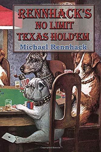 Rennhack's No Limit Texas Hold'Em