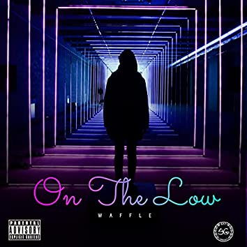 OnThe Low
