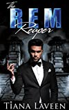 The REM Reaper (The REM Series Book 1) (English Edition)