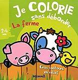 Je colorie sans déborder (2-4 ans) La ferme T7a