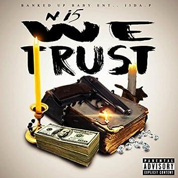 N I5 We Trust