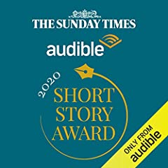The Sunday Times Audible Short Story Award Shortlist Collection 2020