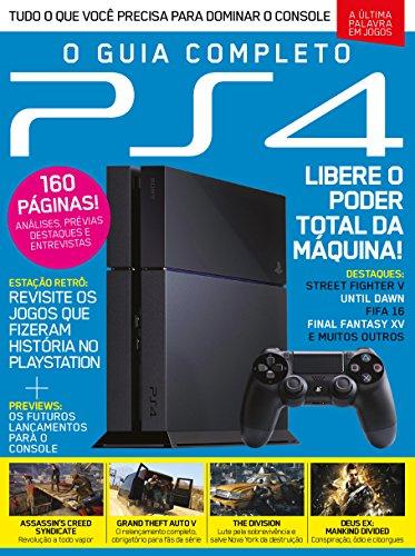 O Guia Completo PS4 Ed.02 (Portuguese Edition)