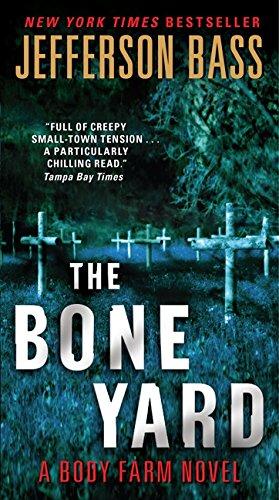 Image of The Bone Yard: A Body Farm Novel