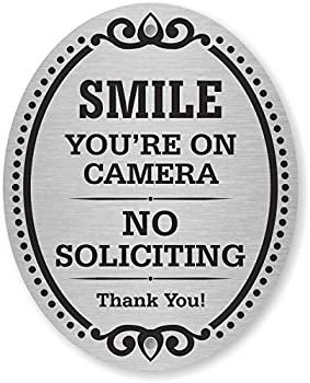 SmartSign Decorative No Soliciting Door Sign Smile You re On Camera Sign No Soliciting Thank You Sign for Door 4  x 5  Aluminum Metal Self Adhesive