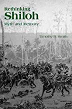Rethinking Shiloh: Myth and Memory