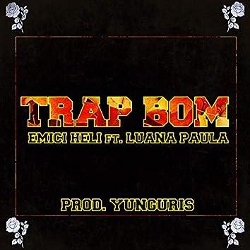 Trap Bom