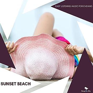 Sunset Beach - Easy Listening Music For Evening