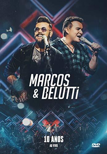 Marcos & Belutti - 10 Anos Ao Vivo [DVD]