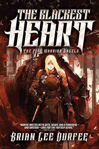 The Blackest Heart (The Five Warrior Angels Book 2)