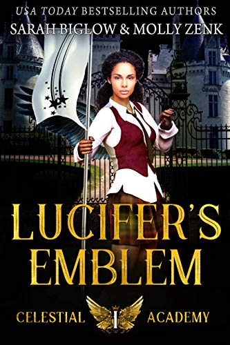 Lucifer's Emblem: A Paranormal Academy Romance (Celestial Academy Book 1) (English Edition)