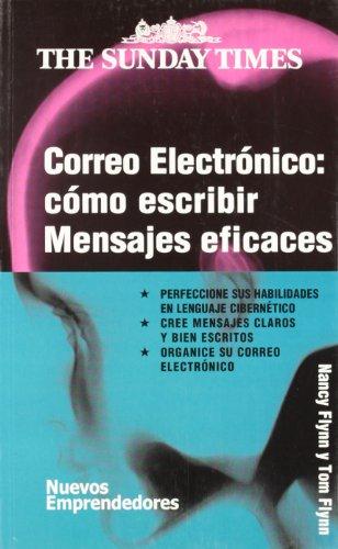 Correo electrónico: como escribir mensajes eficaces (Nuevos Emprendedores)