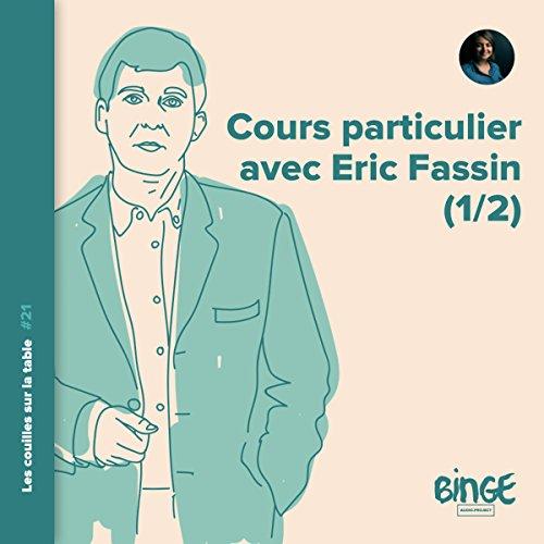Couverture de Cours particulier avec Éric Fassin, part 1