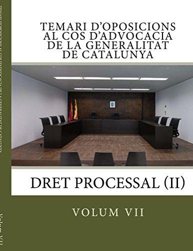 Temari d'Oposicions al Cos d'Advocacia de la Generalitat de Catalunya: Dret Processal (II) (Catalan Edition)