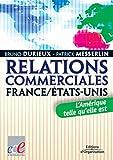 RELATIONS COMMERCIALES ÉTATS-UNIS / EUROPE