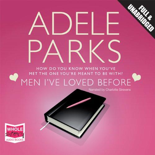 Men I've Loved Before audiobook cover art