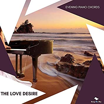 The Love Desire - Evening Piano Chords