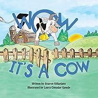 Wow It's a Cow