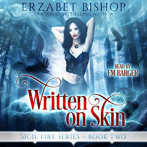 Written on Skin: A Lesfic Urban Fantasy Romance (Sigil Fire, Book 2)