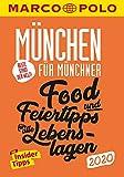 MARCO POLO Beste Stadt der Welt - München 2020 (MARCO POLO Cityguides): Food- und Feiertipps für alle Lebenslagen