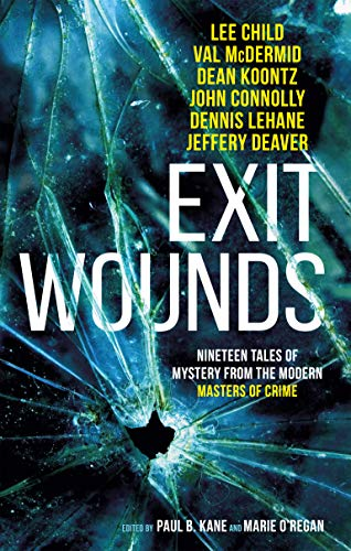 Exit Wounds by [Lee Child, A.K. Benedict, Marie O'Regan, Paul Kane]