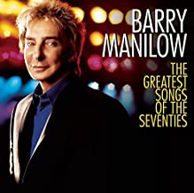 Barry Manilow - The Greatest Songs of the Seventies (2007) Audio CD