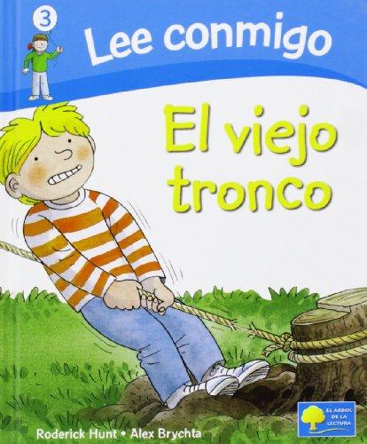 El viejo tronco (Lee Conmigo) (Spanish Edition)