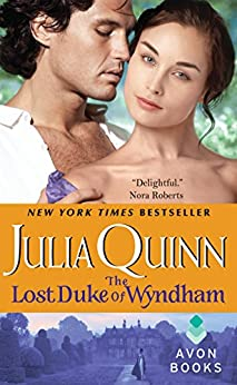 The Lost Duke of Wyndham (Two Dukes of Wyndham Book 1) by [Julia Quinn]