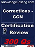 Corrections-CCN Certification Review (Certification in Correction Nursing Book 1) (English Edition)