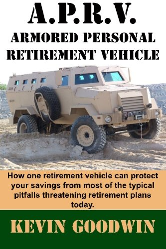 A.P.R.V.: Armored Personal Retirement Vehicle