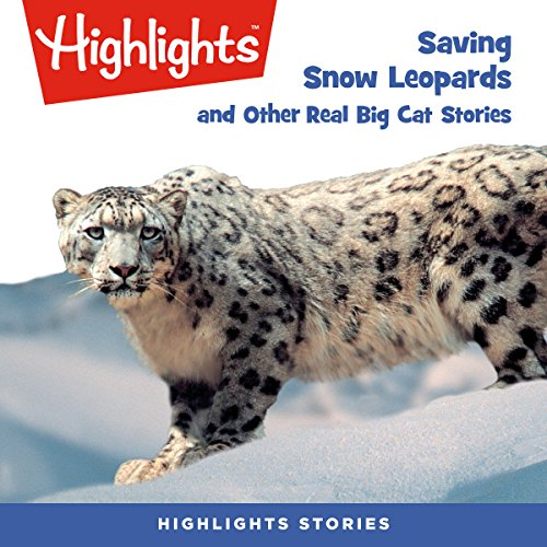 Saving Snow Leopards and Other Real Big Cat Stories copertina