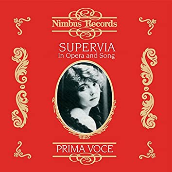 Supervia in Opera and Song