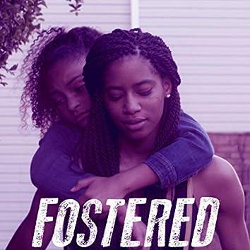 Fostered (Original Short Film Soundtrack)