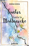 Juntos hasta medianoche (Spanish Edition)