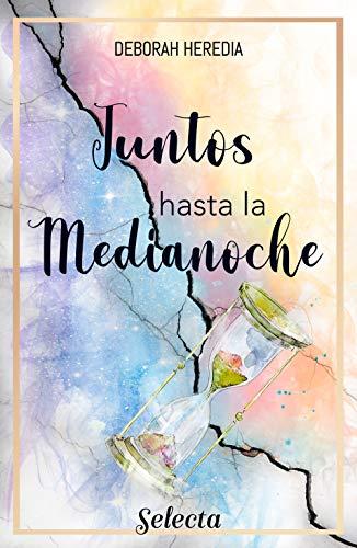 Juntos hasta medianoche de Deborah Heredia Gañán
