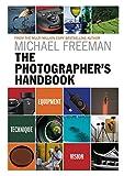 The Photographer's Handbook: Equipment - Technique - Style