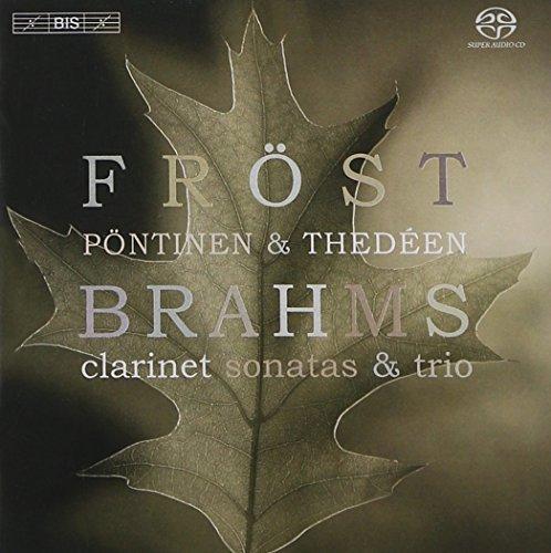 Brahms: Clarinet Sonatas & Trio [Hybrid SACD]