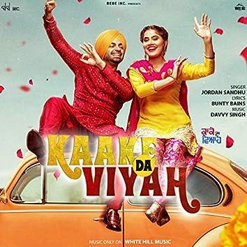 """Kaake Da Viyah (Title Track) [From """"Kaake Da Viyah""""]"""