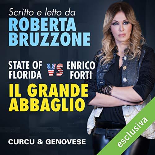 State of Florida vs Enrico Forti. Il grande Abbaglio copertina